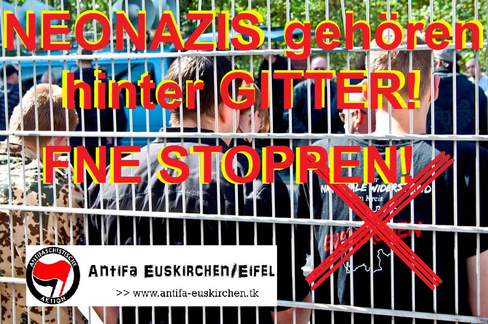 Neonazis FNE hinter Gittern! FNE STOPPEN!