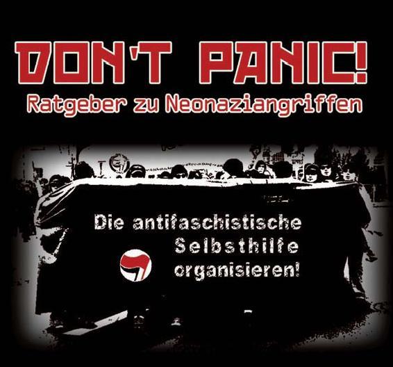 Don`t Panic! – Ratgeber zu Neonaziangriffen