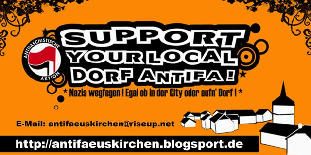 Support your local Antifa! Nazis wegfegen! Egal ob in der City oder aufn´Dorf!