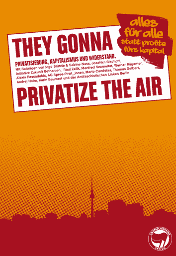 They Gonna Privatize The Air